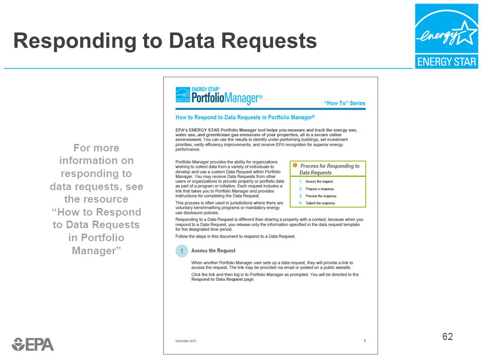 Responding to Data Requests 62 For more information on responding to data requests, see the resource How to Respond to Data Requests in Portfolio Manager