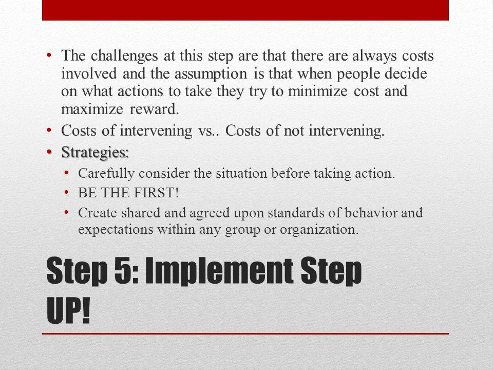 Step 5: Implement Step UP.