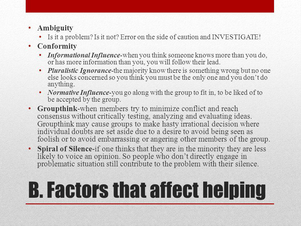 B. Factors that affect helping Ambiguity Is it a problem.