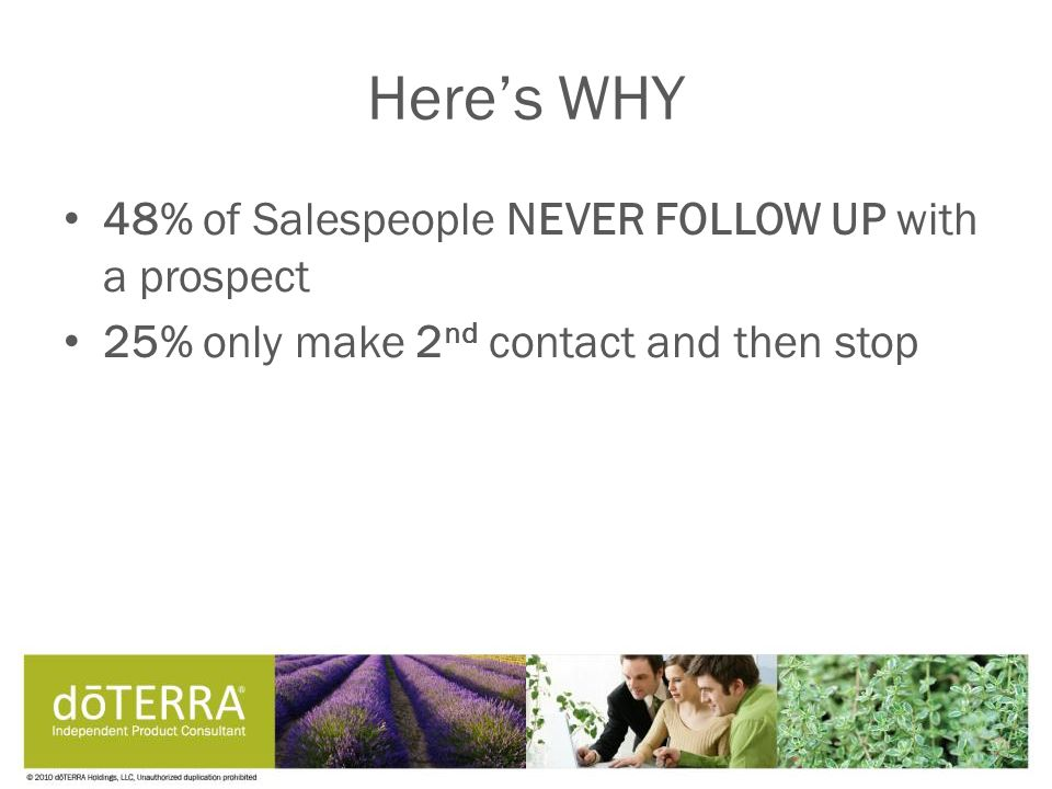 Here's WHY 48% of Salespeople NEVER FOLLOW UP with a prospect 25% only make 2 nd contact and then stop
