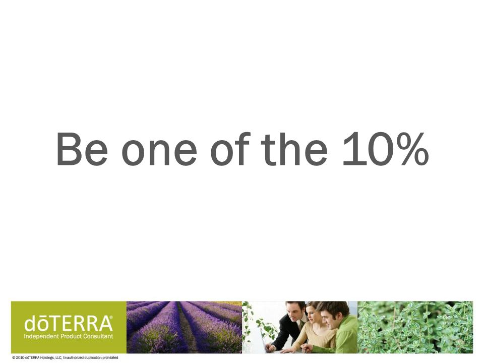 Be one of the 10%