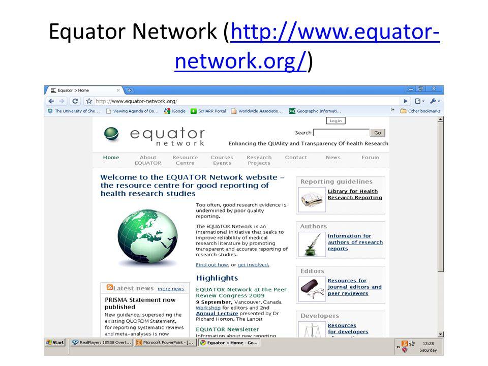 Equator Network (http://www.equator- network.org/)http://www.equator- network.org/