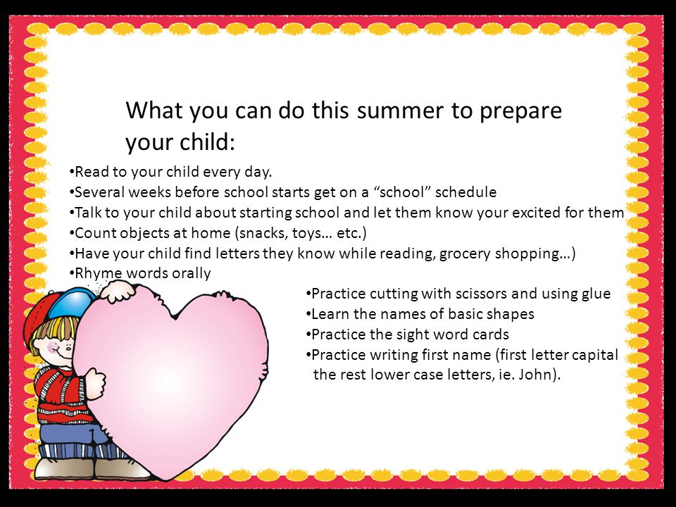 What you can do this summer to prepare your child: Read to your child every day.