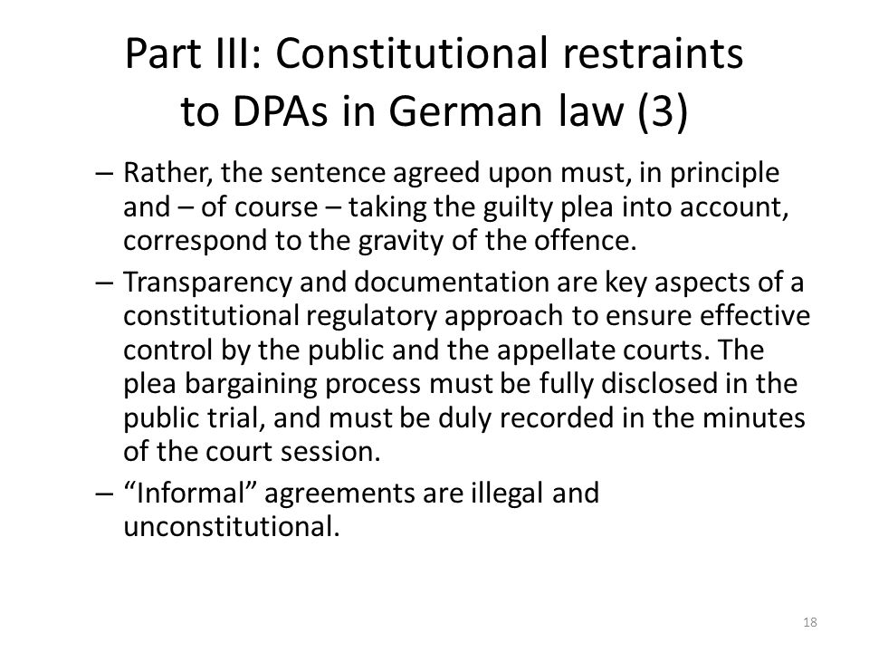 Part III: Constitutional restraints to DPAs in German law (3) – Rather, the sentence agreed upon must, in principle and – of course – taking the guilty plea into account, correspond to the gravity of the offence.