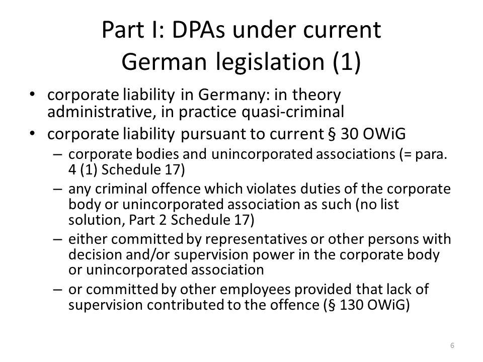 Part I: DPAs under current German legislation (2) corporate sanctions pursuant to § 30 OWiG – fines (Geldbuße) up to 10 Million Euro (= para.
