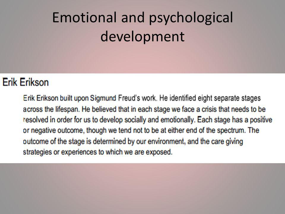 Emotional and psychological development