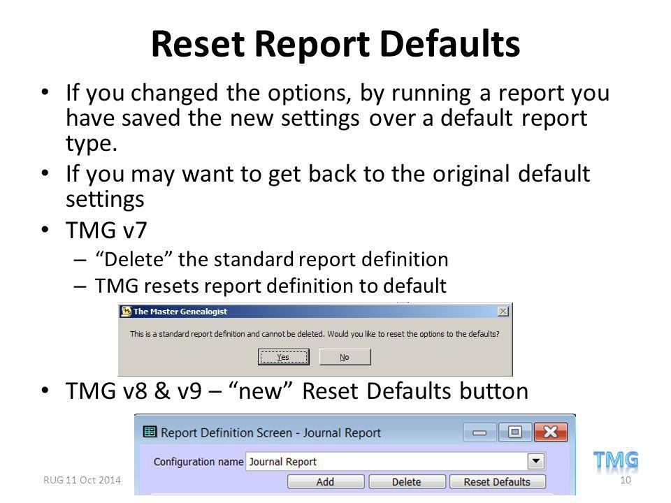 Reset Report Defaults If you changed the options, by running a report you have saved the new settings over a default report type.