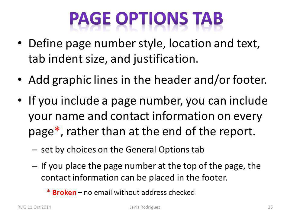 Define page number style, location and text, tab indent size, and justification.