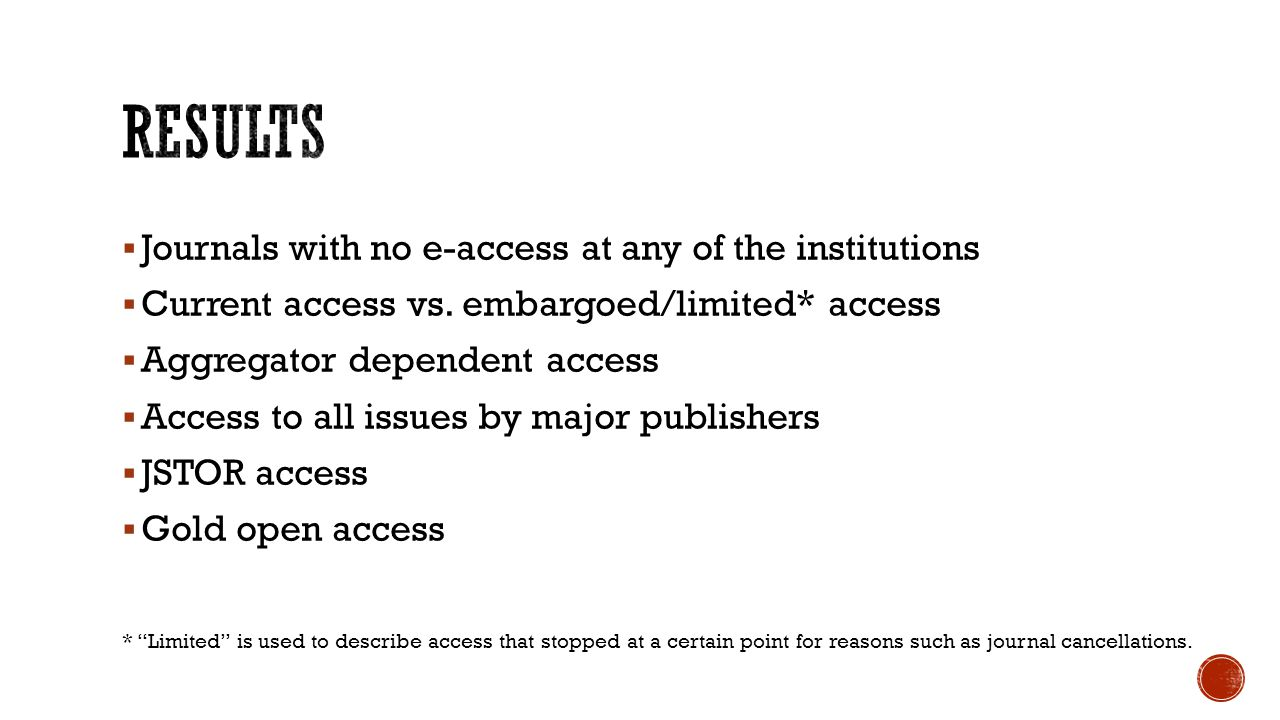  Journals with no e-access at any of the institutions  Current access vs.