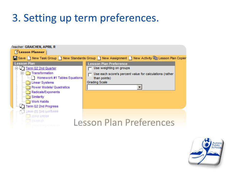 3. Setting up term preferences. Lesson Plan Preferences