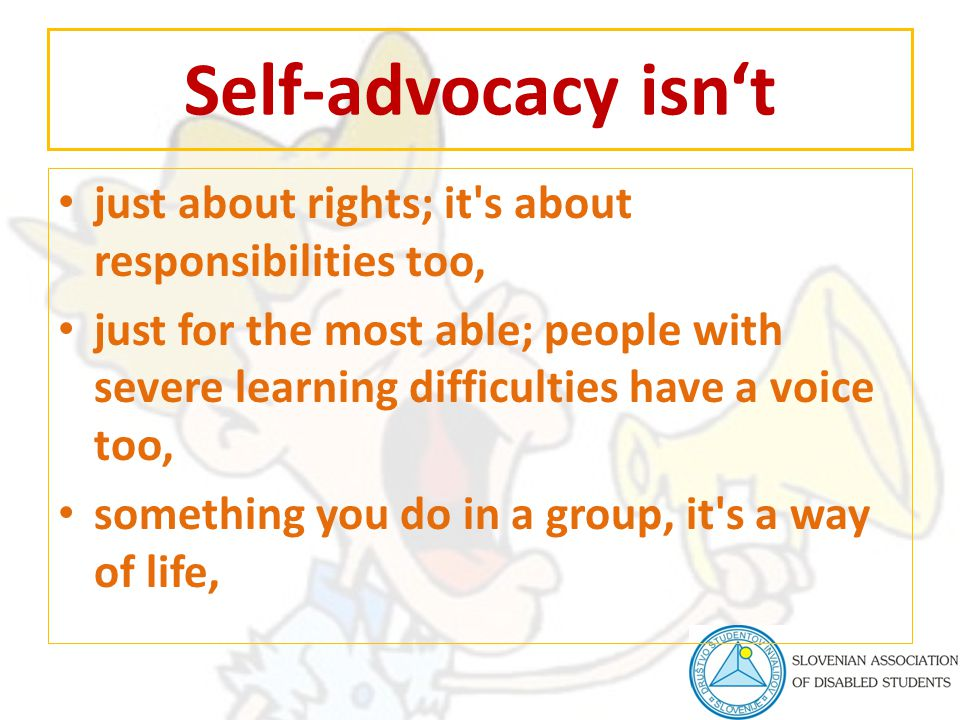 Self-advocacy isn't just about rights; it's about responsibilities too, just for the most able; people with severe learning difficulties have a voice