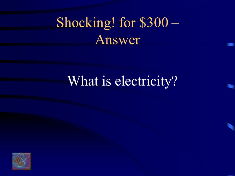 It's Everywhere for $300 - Answer What is gamma radiation? (or What are gamma rays?)