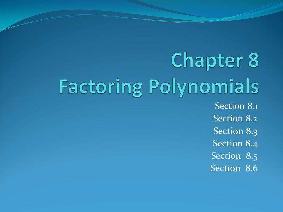 Section 8.1 Section 8.2 Section 8.3 Section 8.4 Section 8.5 Section 8.6