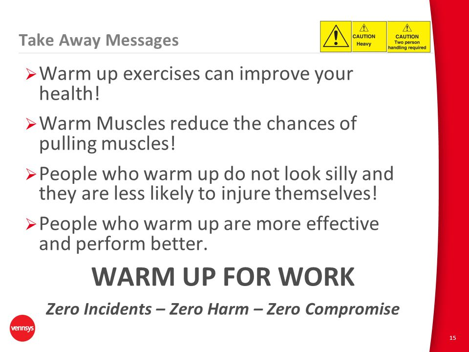 15  Warm up exercises can improve your health.