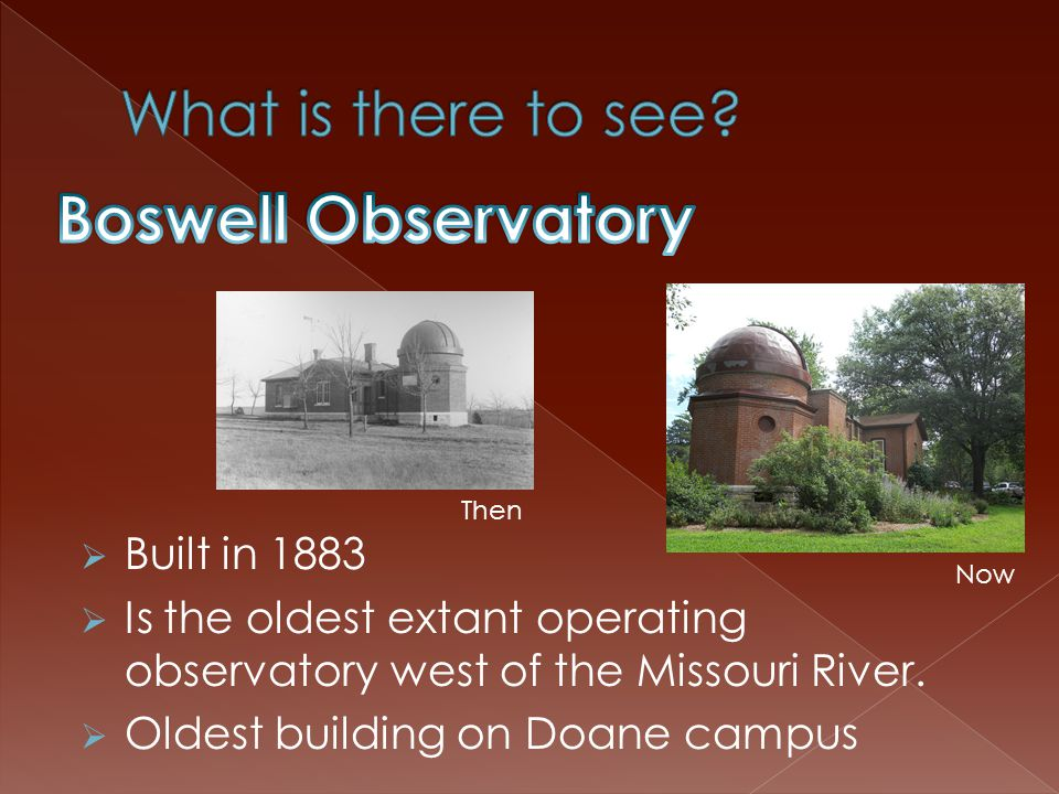 Where?: Crete, Nebraska Founded in 1871 Campus has many old buildings that they still use and renovate today.