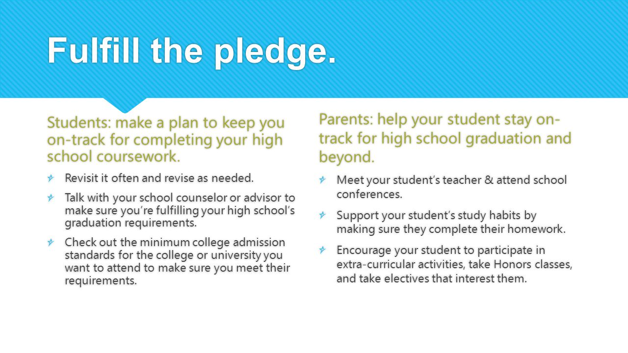 Fulfill the pledge.