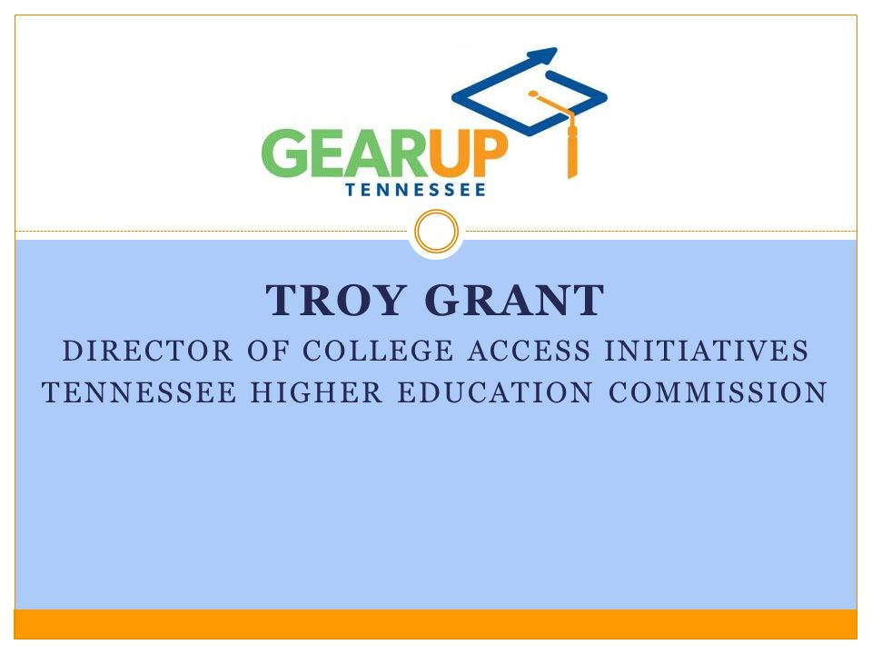 Objectives and Agenda Agenda Welcome Collaborative Data Review and Goal Setting Path to College Events Overview of Tennessee Promise Using Data to Guide Students: ACT ENGAGE and CPS Funding Opportunity
