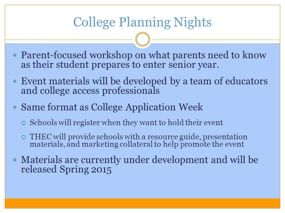 College Planning Nights Parent-focused workshop on what parents need to know as their student prepares to enter senior year. Event materials will be d