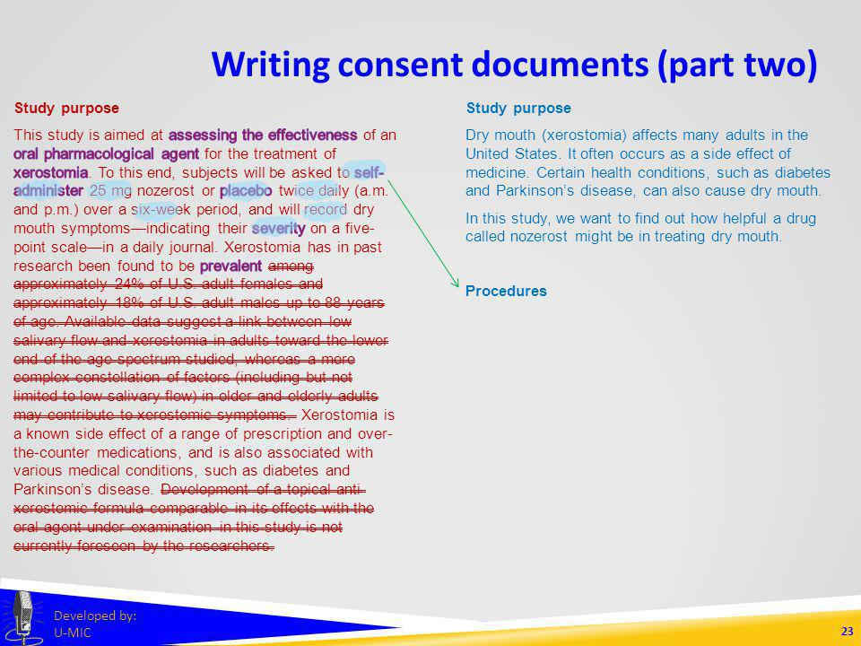 Writing consent documents (part two) 22 Developed by: U-MIC Study purpose Dry mouth (xerostomia) affects many adults in the United States.