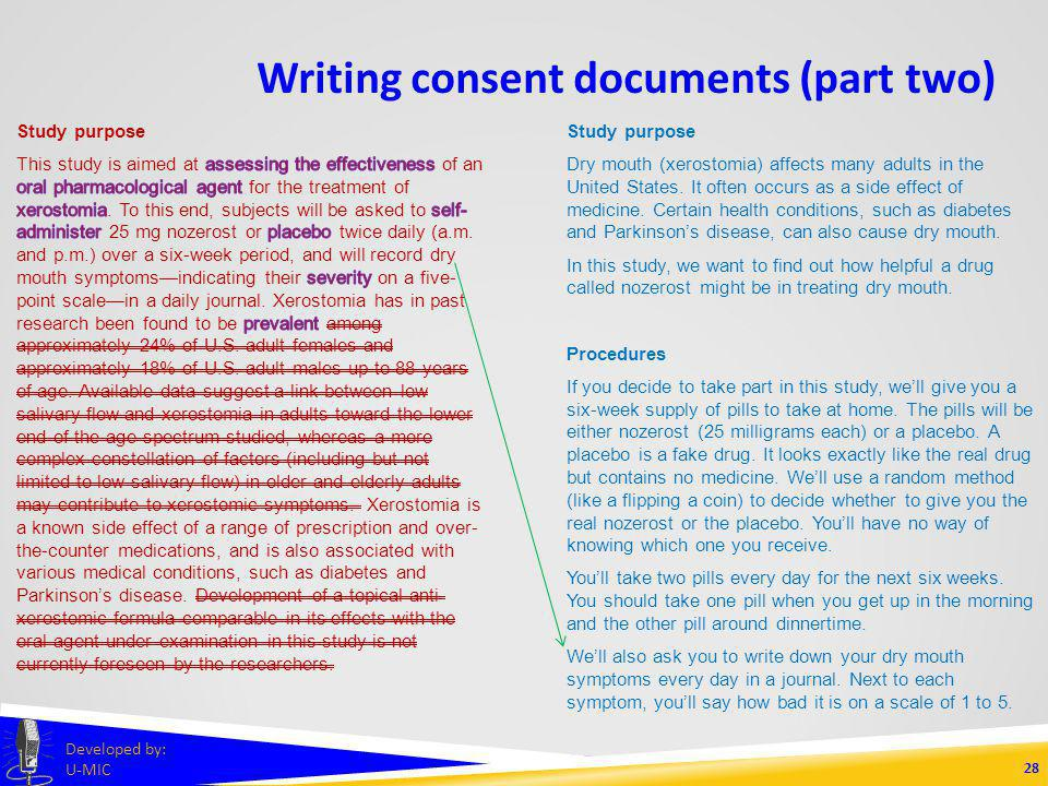 Writing consent documents (part two) 27 Developed by: U-MIC Study purpose Dry mouth (xerostomia) affects many adults in the United States.