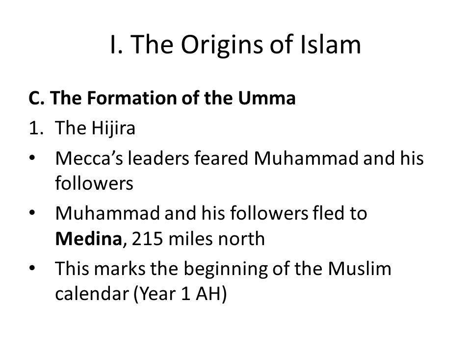 I. The Origins of Islam C.