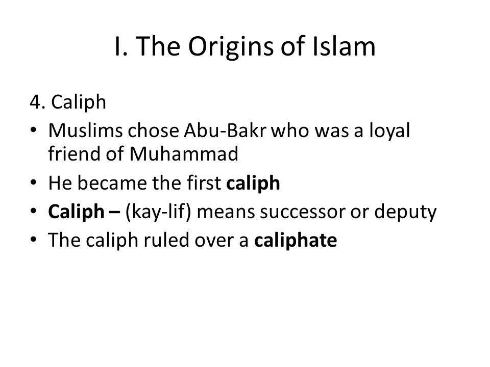 I. The Origins of Islam 4.