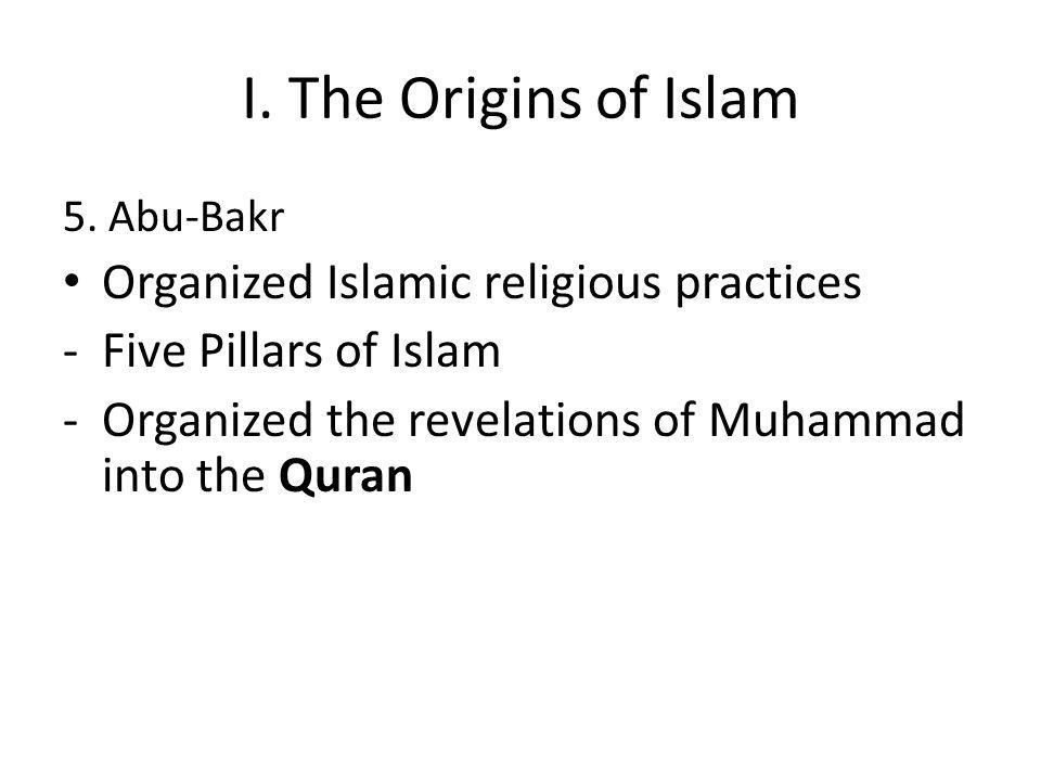 I. The Origins of Islam 5.