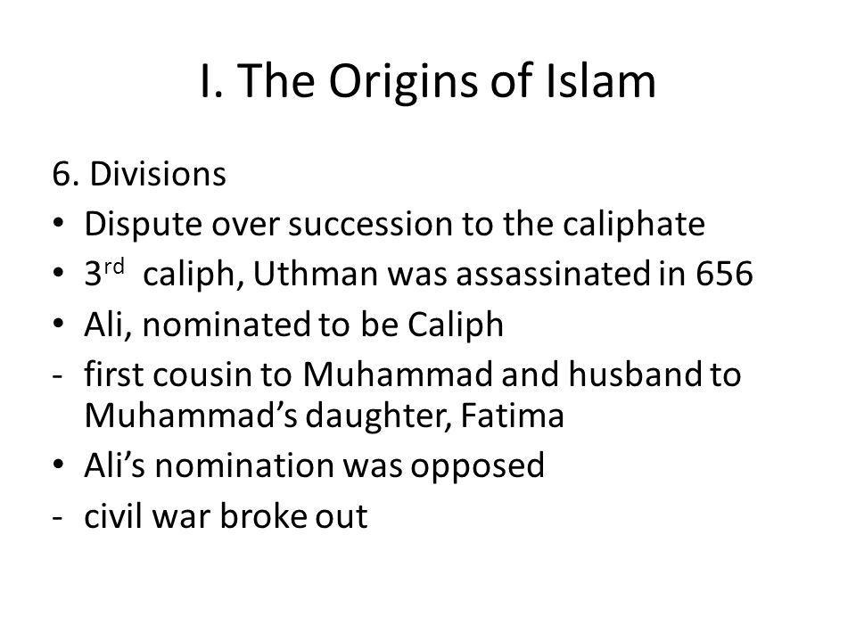 I. The Origins of Islam 6.