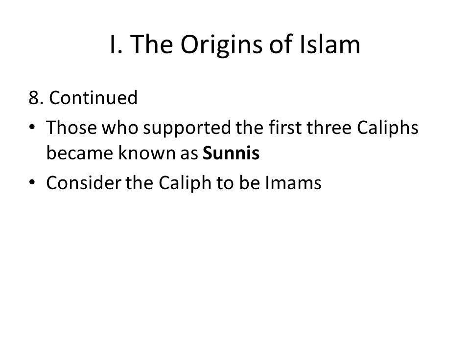 I. The Origins of Islam 8.