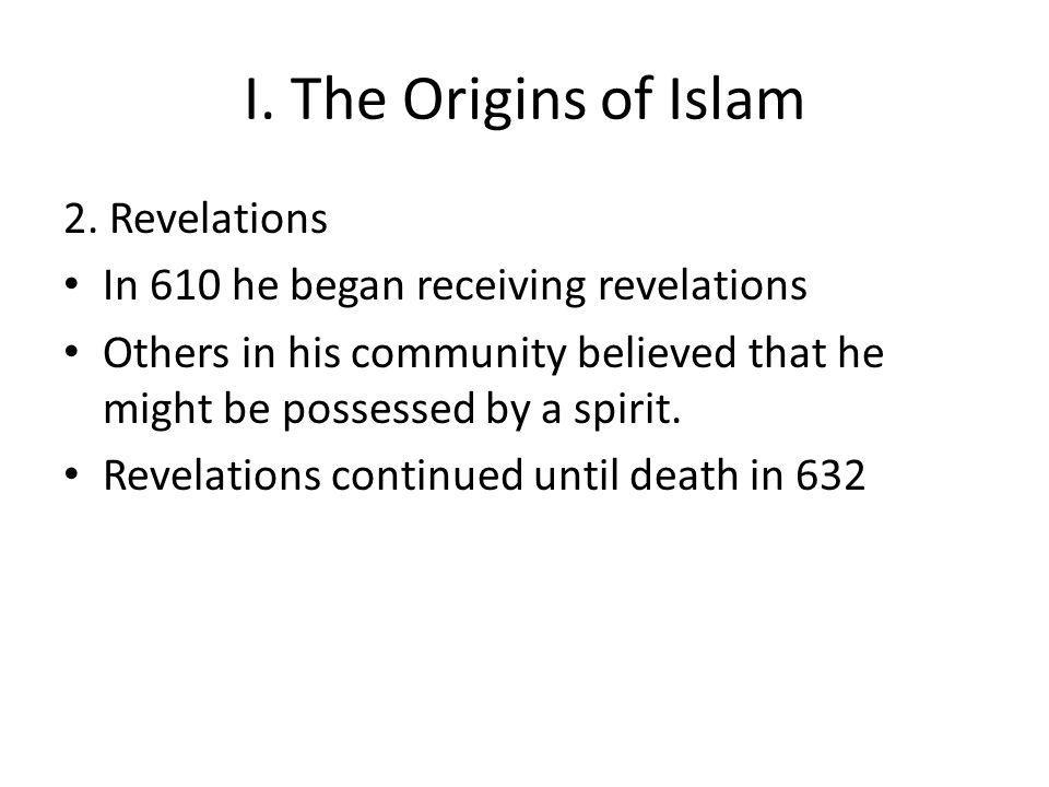 I. The Origins of Islam 2.