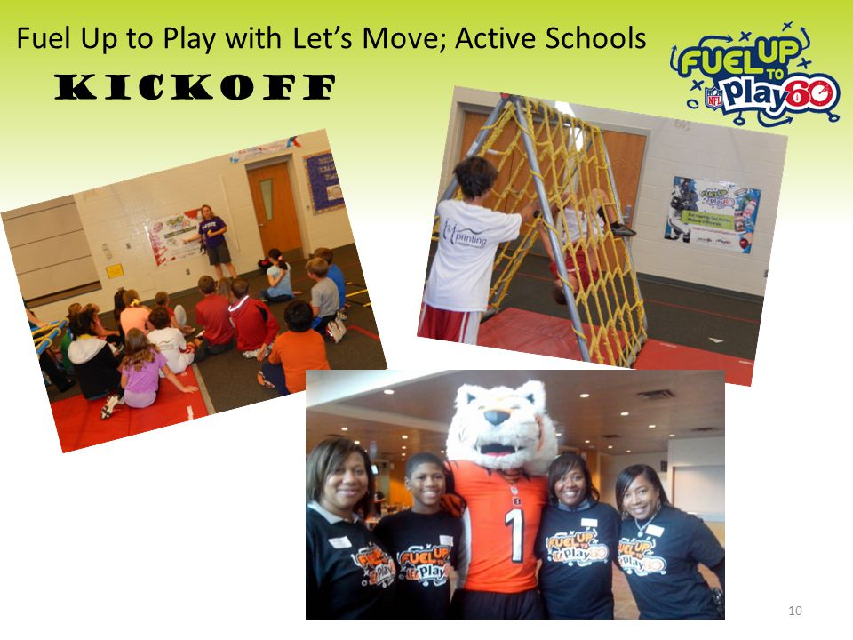 Fuel Up to Play with Let's Move; Active Schools KICKOFF 10