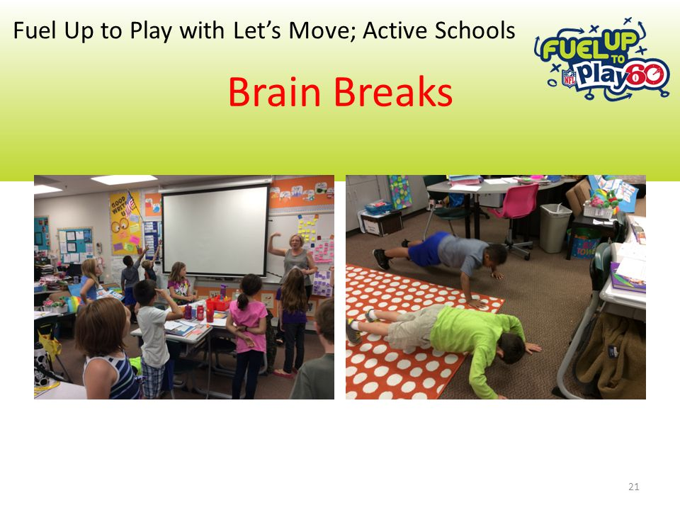 Brain Breaks Fuel Up to Play with Let's Move; Active Schools 21