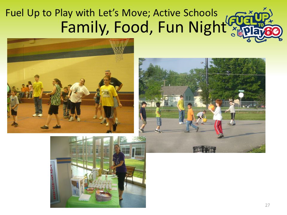 Fuel Up to Play with Let's Move; Active Schools Family, Food, Fun Night 27