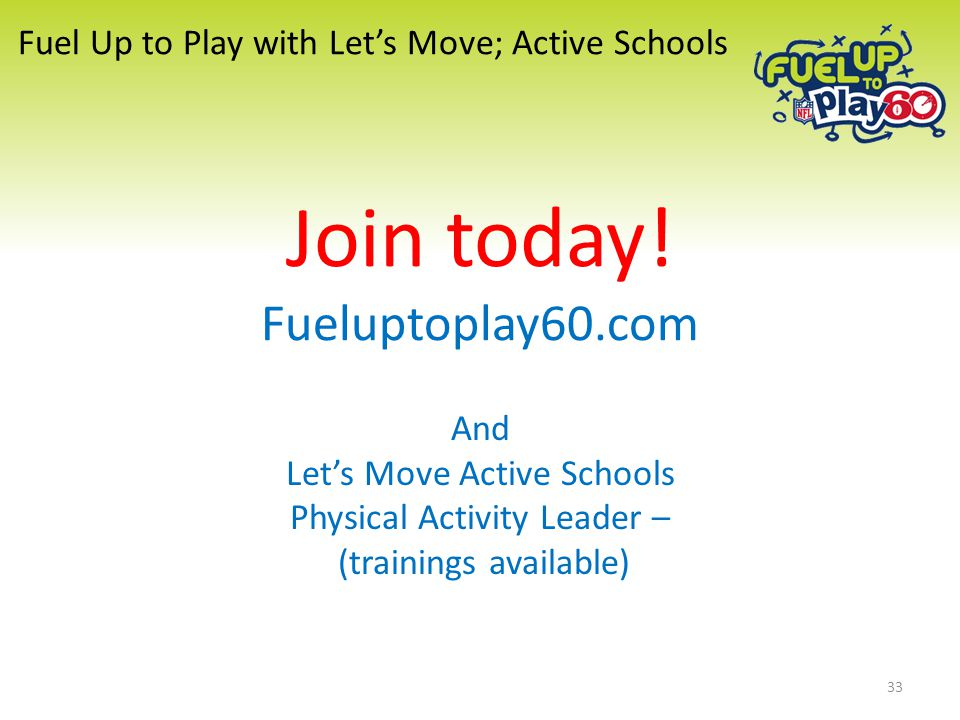 Fuel Up to Play with Let's Move; Active Schools Join today.