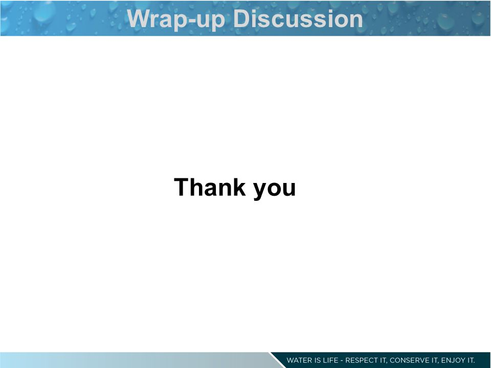 Wrap-up Discussion Thank you