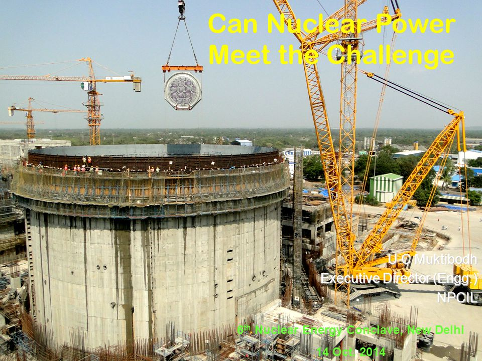 Can Nuclear Power Meet the Challenge ? YES