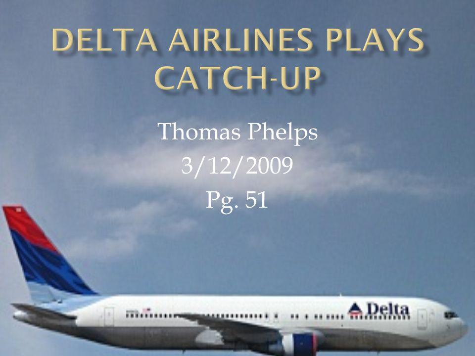 Thomas Phelps 3/12/2009 Pg. 51