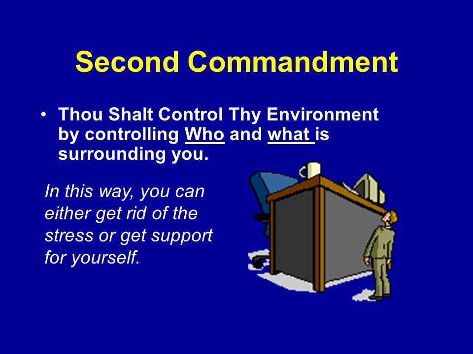 Ten Commandments for Managing Stress – First Thou Shalt Organize Thyself.
