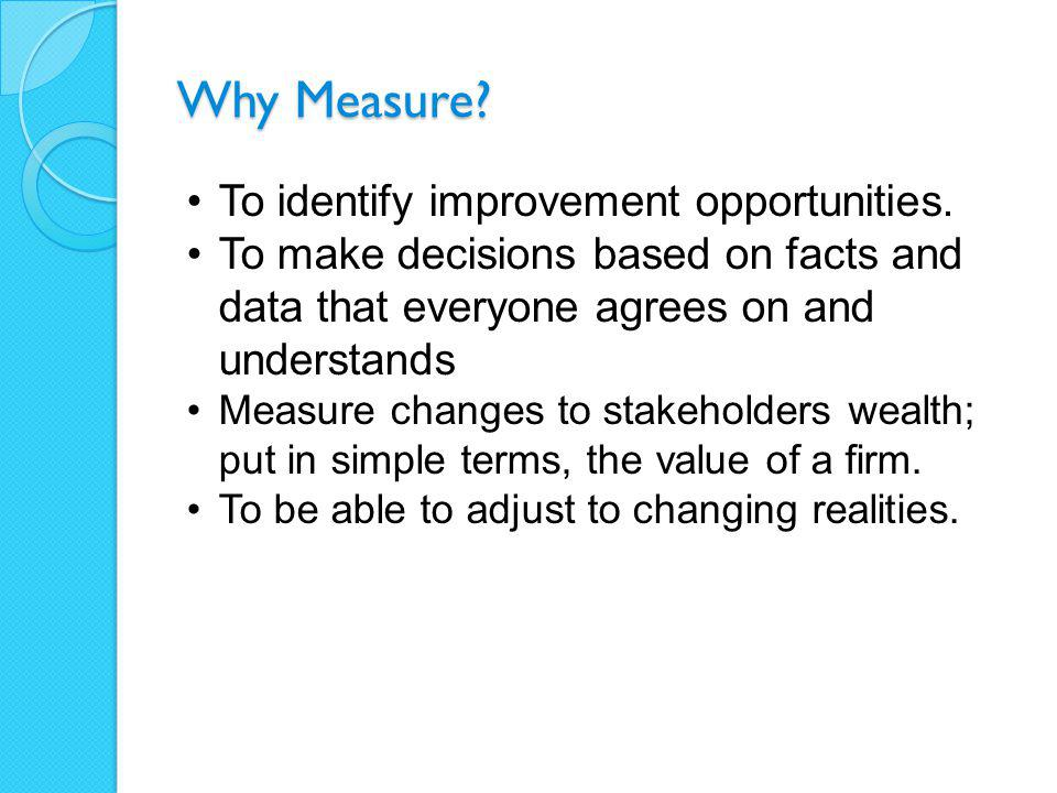 Limitations of Financial Performance Measures Financial measures tend to be lag indicators - After the fact Management also needs lead indicators - Before the fact Lag focuses on variance, comparison to plan, ratios – all good and useful Lead focuses on resilience, adaptation, risk and opportunity 4
