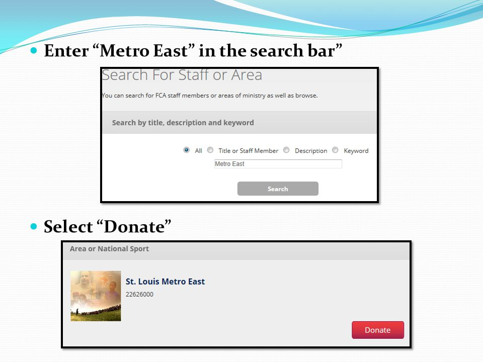 Enter Metro East in the search bar Select Donate
