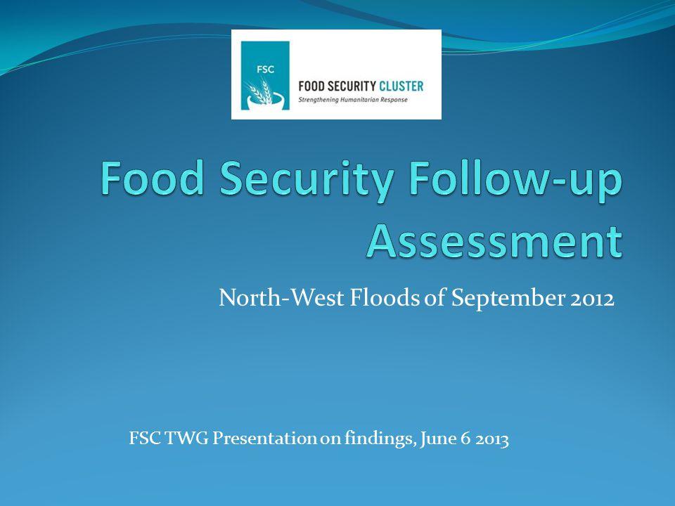 North-West Floods of September 2012 FSC TWG Presentation on findings, June 6 2013