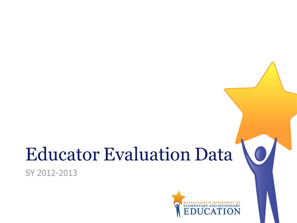 Educator Evaluation Data SY 2012-2013