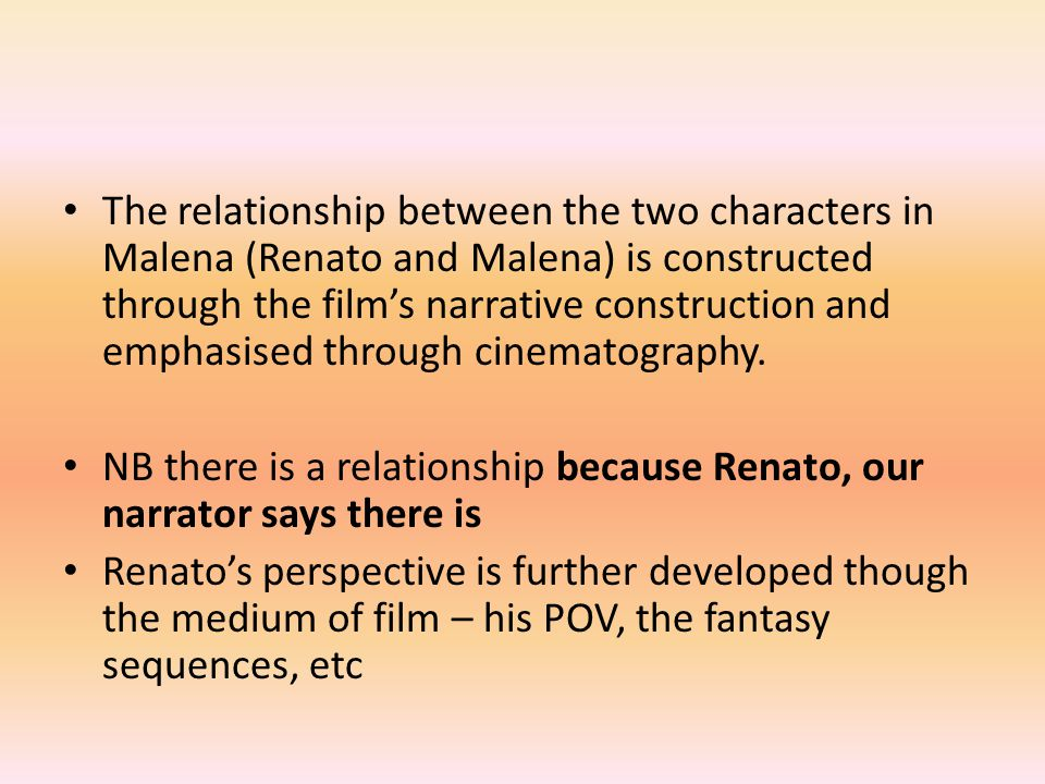 The film is patterned around shot/reverse shot We become increasingly 'close' to Malena through the cinematography, creating the illusion of Renato's/our relationship growing closer
