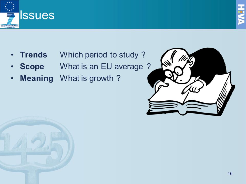 Issues TrendsWhich period to study ScopeWhat is an EU average MeaningWhat is growth 16