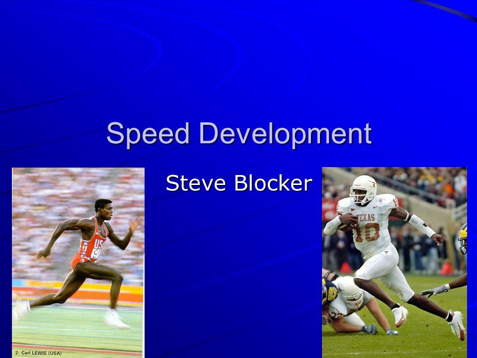Speed Development Steve Blocker