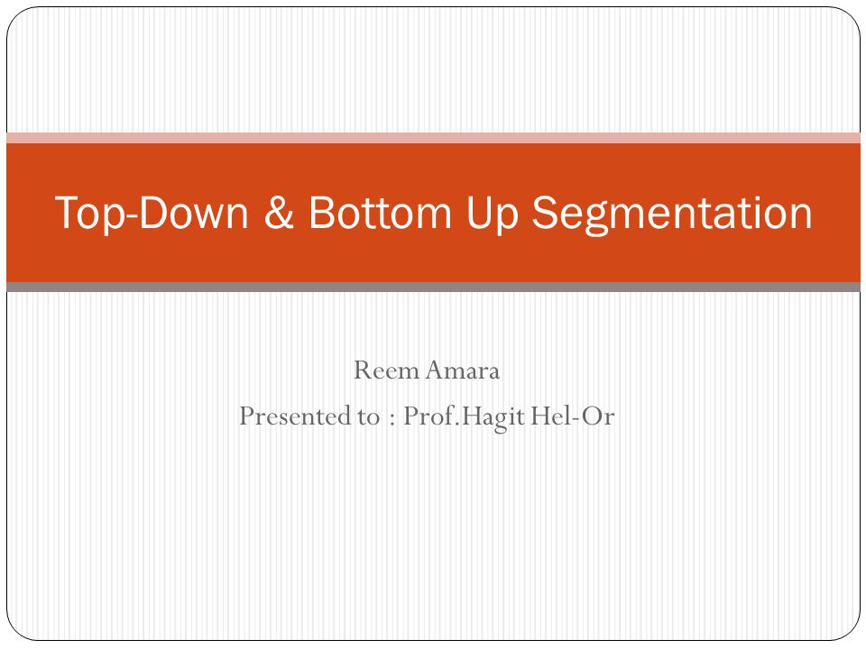 Bottom-up Top -down