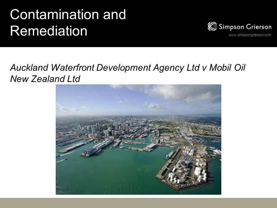 Contamination and Remediation Auckland Waterfront Development Agency Ltd v Mobil Oil New Zealand Ltd