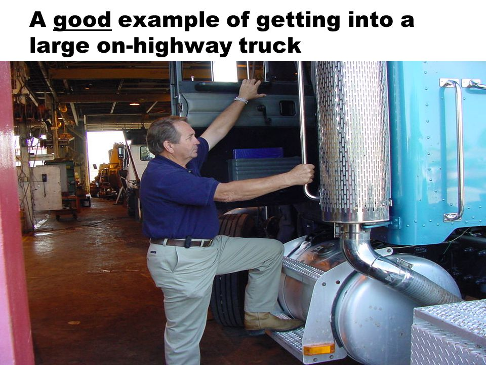 A good example of getting into a large on-highway truck