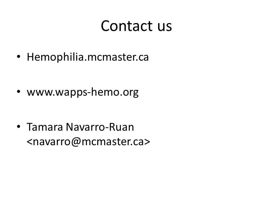 Contact us Hemophilia.mcmaster.ca www.wapps-hemo.org Tamara Navarro-Ruan