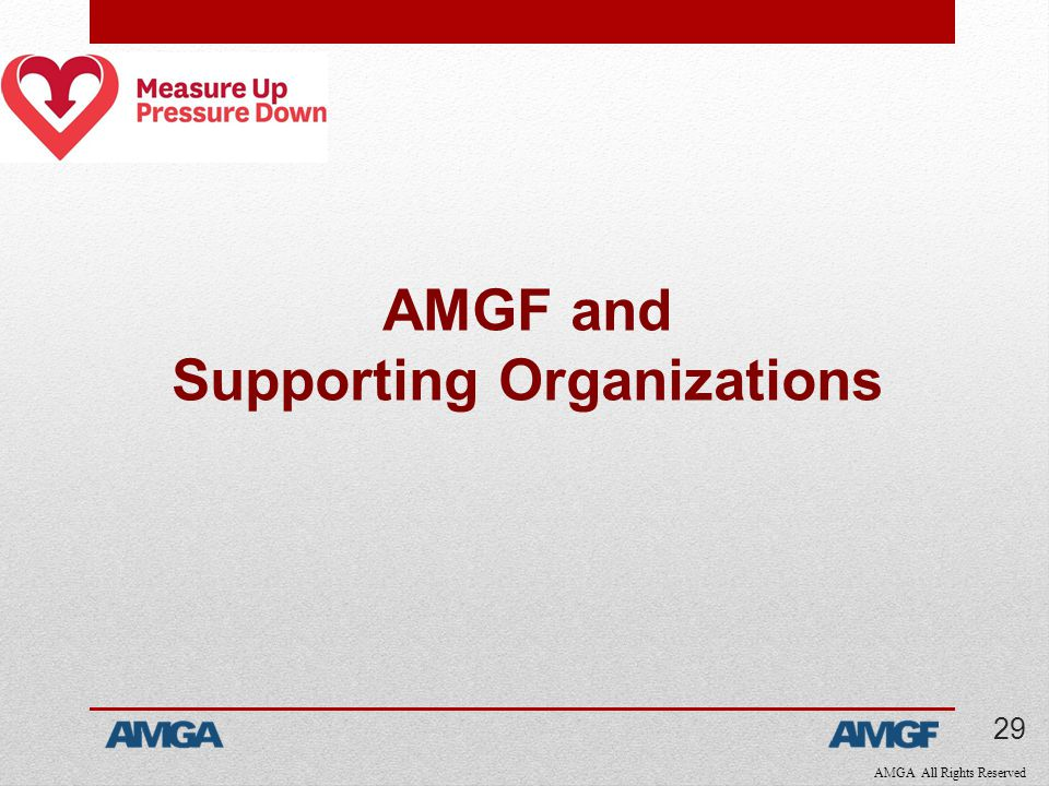 AMGA All Rights Reserved AMGF and Supporting Organizations 29